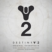 Destiny 2 (Original Soundtrack) by Various Artists