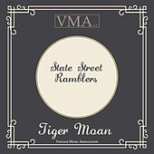 Tiger Moan by State Street Ramblers