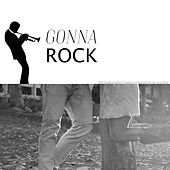 Gonna Rock by Various Artists