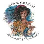 Amor De Mis Amores de Making Movies