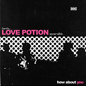 Love Potion von DOG Power