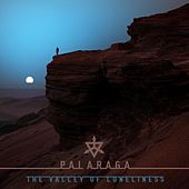 The Valley of Loneliness by Palaraga