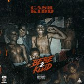 BeBe Kidd 2 by Cash Kidd