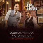En Buena Compañía by Gilberto Santa Rosa
