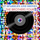 It Sparkles And Shines by The Brothers Four