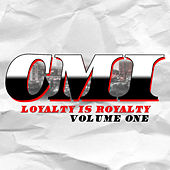 Loyalty is Royalty, Vol. 1 by Charlotte's Most Infamous C.M.I