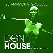 Don House (25 Mamacita Grooves), Vol. 4 von Various Artists
