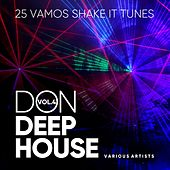 Don Deep-House (25 Vamos Shake It Tunes), Vol. 4 de Various Artists