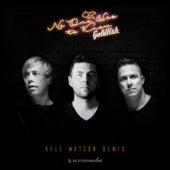 No One Has To Know (Kyle Watson Remix) de Goldfish
