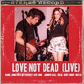 Love Not Dead (Live) by Geoff Knoop Jennifer Hall