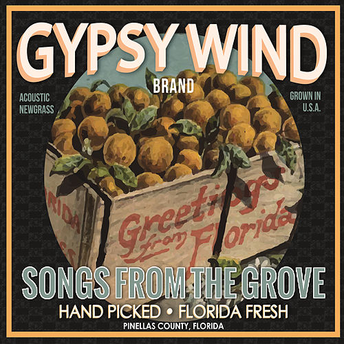 Songs from the Grove by Gypsy Wind