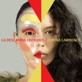 La Descarriá (Remixes) by Corina Lawrence