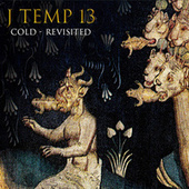 Cold (Revisited) von J Temp 13