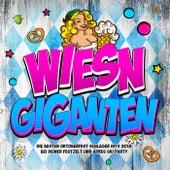 Wiesn Giganten - Die besten Oktoberfest Schlager Hits 2018 bei deiner Festzelt und Apres Ski Party von Various Artists