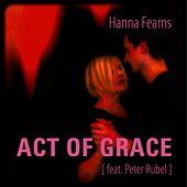 Act of Grace by Hanna Fearns