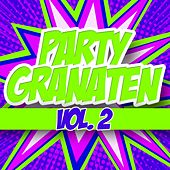 Party Granaten, Vol. 2 von Various Artists