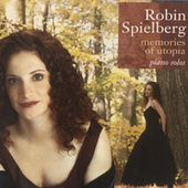Memories of Utopia de Robin Spielberg