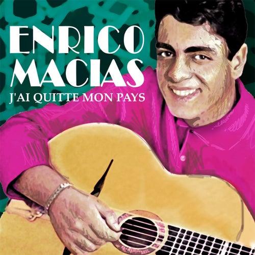 J'ai quitté mon pays de Enrico Macias