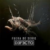 Fuera de Serie by Defecto