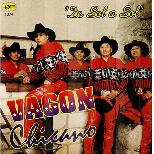 De Sol a Sol by Vagon Chicano