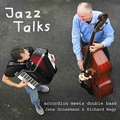 Jazz Talks: Accordion Meets Doublebass by Jens Grossmann