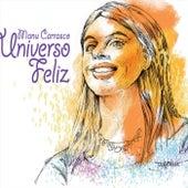 Universo Feliz by Manu Carrasco