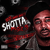 Shotta Music 3 by Nasty Jack