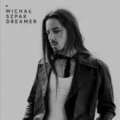 Dreamer von Michal Szpak