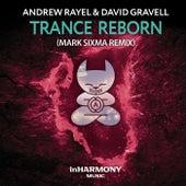 Trance ReBorn (FYH100 Anthem) (Mark Sixma Remix) von Andrew Rayel