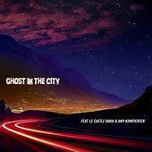 Ghost In The City by The Crystal Method