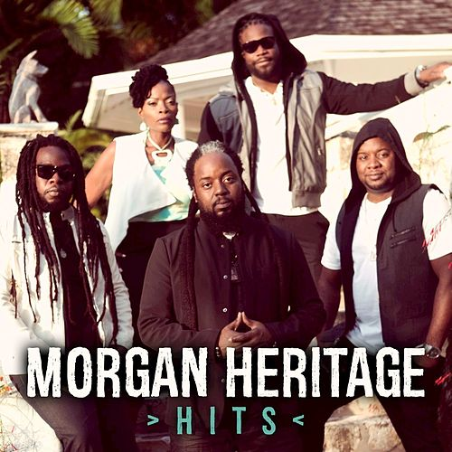 Morgan Heritage Hits by Morgan Heritage
