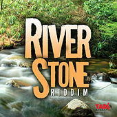 River Stone Riddim by Various Artists