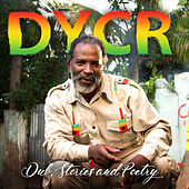 Dub, Stories and Poetry by D.Y.C.R.