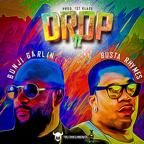 Drop It by Bunji Garlin