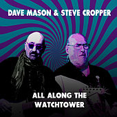 All Along the Watchtower by Dave Mason