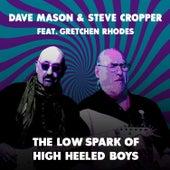 The Low Spark of High Heeled Boys de Dave Mason & Steve Cropper