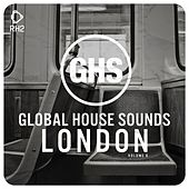 Global House Sounds - London, Vol. 6 by Various Artists
