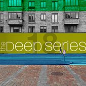 The Deep Series, Vol. 18 by Various Artists