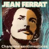 Chansons sentimentales de Jean Ferrat