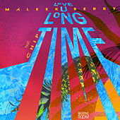 Love You Long Time by Maleek Berry