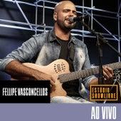 Fellipe Vasconcellos no Estúdio Showlivre (Ao Vivo) von Fellipe Vasconcellos