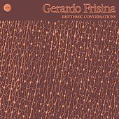 Rhythmic Conversations by Gerardo Frisina