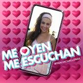 Me Oyen, Me Escuchan by Thalía
