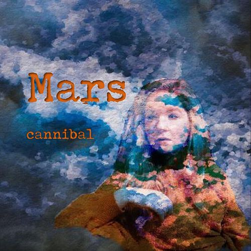 Mars (Acoustic) by Cannibal
