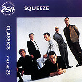 Classics Volume 25 by Squeeze