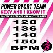 Sexy and I Know It (Powerful Uptempo Cardio, Fitness, Crossfit & Aerobics Workout Versions) de Power Sport Team