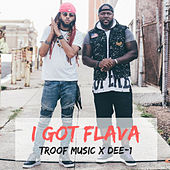 I Got Flava von Troof Music