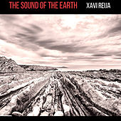The Sound of the Earth by Xavi Reija