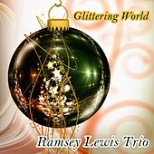 Glittering World by Ramsey Lewis