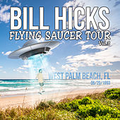 Flying Saucer Tour, Vol. 3 by Bill Hicks